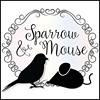 Sparrow & Mouse