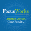 Focusworks Consulting Group