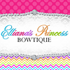 Elliana's Princess Bowtique