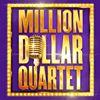 Million Dollar Quartet UK