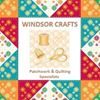 Windsor Crafts - Patchwork & Quilting Specialist