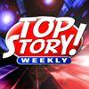 Top Story Weekly