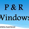 P & R Windows