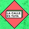 La Calle es Tuya