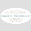 Through The Looking Glass Events
