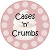 Cases 'n' Crumbs