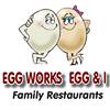 EGG WORKS/ EGG & I