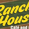 Ranch House Cafe and Grill