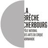 La Brèche, Pôle National Cirque de Normandie
