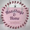Handbags and Home