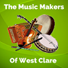 The Music Makers of West Clare