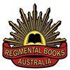 Regimental Books - Australian Military History