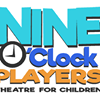 The Nine O'Clock Players  - Theater for Children