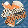 Drink Around the Hood