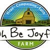 Oh Be Joyful Farm