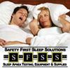 Safety First Sleep Solutions - Sleep Apnea Testing and Treatment