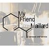My Friend Maillard, A Personal Chef Service