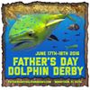Father's Day Dolphin Derby