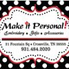 Make it Personal Embroidery, Monogramming & Gift Boutique