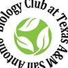 Biology Club of Texas A&M-University San Antonio
