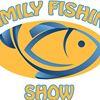 Family Fishing Show