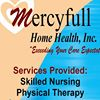 Mercyfull Home Health,Inc.   San Antonio, Texas