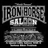 The World Famous Iron Horse Saloon