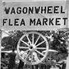 Wagon Wheel Flea Market