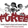 Families United for Racial & Economic Equality (FUREE)