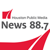 Houston Public Media News 88.7