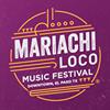 Mariachi Loco Music Festival