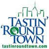 Tastin' 'Round Town