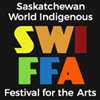 Saskatchewan World Indigenous Festival for the Arts - Swiffa