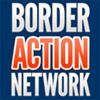 Border Action Network