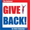 The National Give Back for Kids Campaign, Inc.