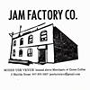 Jam Factory T.O