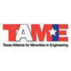 Texas Alliance for Minorities in Engineering (TAME)