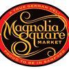 Magnolia Square Market