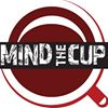 Mind The Cup
