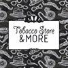 Tobacco Store & MORE