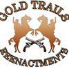Gold Trails Reenactments