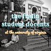 The Fralin Student Docents at the University of Virginia