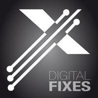Digital Fixes