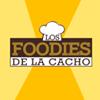 Los Foodies de la Cacho