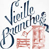 Vieille Branche - The Old Branch