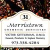 Morristown Cosmetic Dentistry: Victor Gittleman, DMD