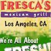 Fresca's Mexican Grill - Los Angeles