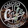 Omoto Cafe