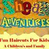 "Shear Adventures ""Fun Haircuts For Kids"" A Children's and Family Hair Salon"