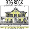 Big Rock Community Farms Market
